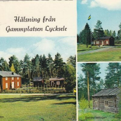 Hälsning från Gammplatsen Förlag: Fricks Foto-Musik. 921 00 Lycksele Ocirkulerat Ägare: Åke Runnman 10x15