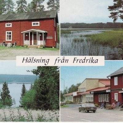 Hälsning från Fredrika Ocirkulerat Foto: Fricks Foto, Lycksele Ägare: Åke Runnman