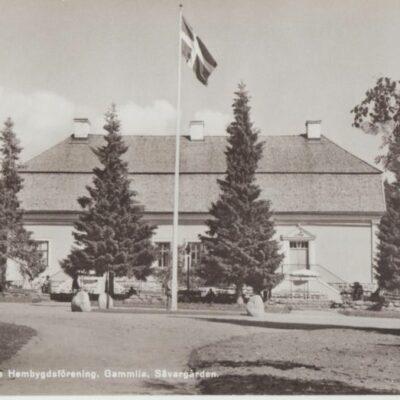 Västerbottens läns Hembygdsförening. Gammlia, Sävargården Ocirkulerat Ägare: Ivar Söderlind 9x14