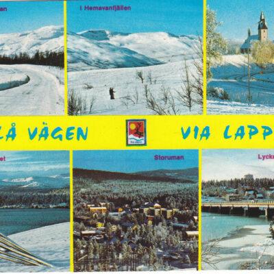 Blå vägen - Via Lappia.Copyright: Grönlunds Foto, Skansholm, Vilhelmina. Poststämplat 830513. Ägare: Åke Runnman. 10x15