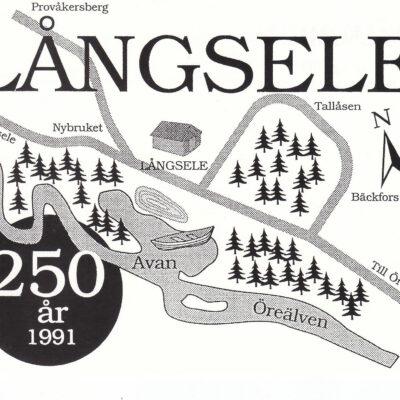 Långsele 250 år. Centraltryckeriet Umeå, 1991, Ocirkulerat. Ägare: Åke Runnman 10x15