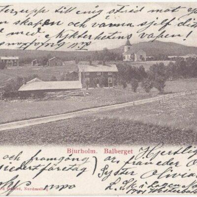 Bjurholm. Balberget Foto och förlag Rikard Garfvé, NordmalingPoststämplat 16/4 1903Ägare: Åke Runnman9x14