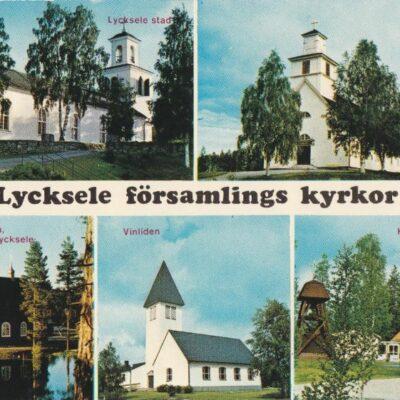 Lycksele församlings kyrkor Copyright: Grönlunds Foto, Skansholm, Vilhelmina Ocirkulerat Ägare: Åke Runnman 10x15