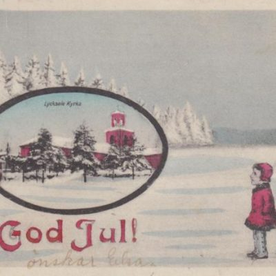 God Jul med Lycksele kyrka Förlag: Gust. Bodéns Bokhandel Poststämplat 1929-12-25 Ägare: Åke Runnman 6x10