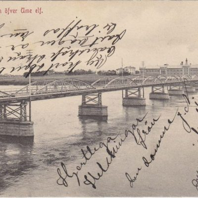 Umeå. Bron öfver Ume elf Poststämplat 23/1 1907 Ägare: Ivar Söderlind 9x14