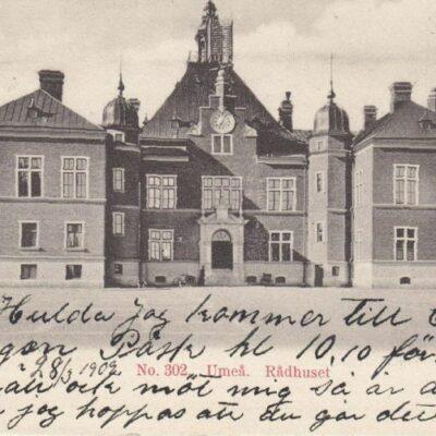 No. 302 Umeå Rådhuset Imp. F. W. H. & Co. Poststämplat 28 mars 1902 Ägare: Ivar Söderlind 9x14