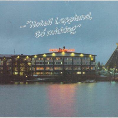 HOTELL LAPPLAND i LYCKSELE Foto: Norrlandsfoto, Skellefteå Poststämplat 11/8 1988 Ägare: Åke Runnman 10x15