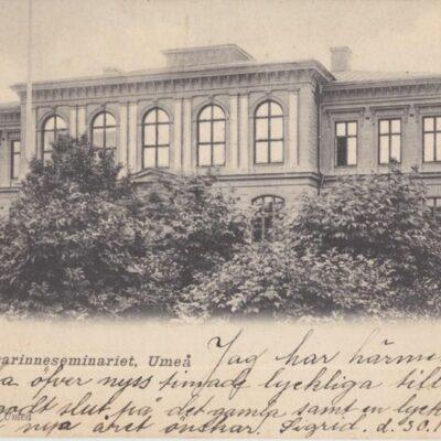 Folkskollärarinneseminariet Umeå O. E. K. 8522 Poststämplat 1903-12-29 Ägare: Ivar Söderlind 9x14